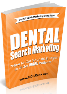 Get our FREE Dental Search Marketing eBook and weekly SEO tips!